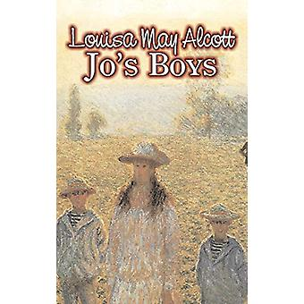 Jo's Boys by Louisa May Alcott - Fiction - Family - Classics by Louis