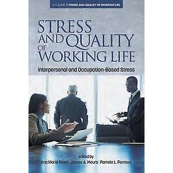 الإجهاد ونوعية الحياة العملية - العلاقات الشخصية والاحتلال - القاعدة