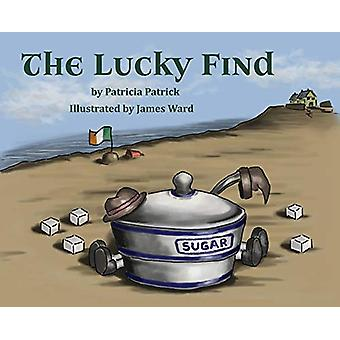 The Lucky Find by Patricia Patrick - 9781773706085 Book