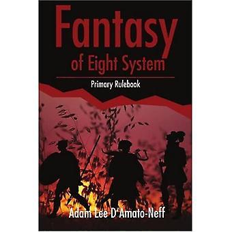 Fantasy av åtte system : Primær regelbok