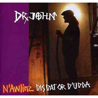 Dr. John - N'Awlinz: Importation de Dis Dat ou D'Udda [CD] USA