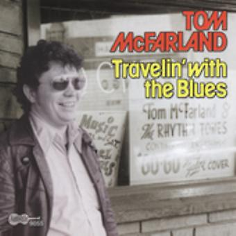 Tom McFarland - Travelin' with the Blues [CD] USA import