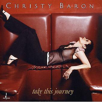 Christy Baron - Take on This Journey [CD] USA import