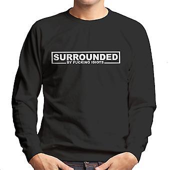 Entouré par Fucking Sweatshirt Idiots masculine