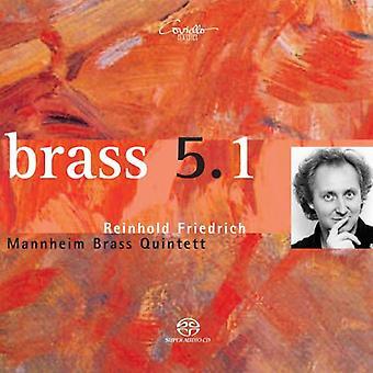 Fiedrich/Mannheim Brass Quintett - Brass 5.1 [SACD] USA import