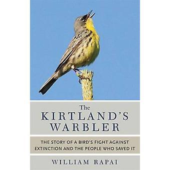 Curruca de Kirtland - la historia de la lucha de aves contra Extinctio