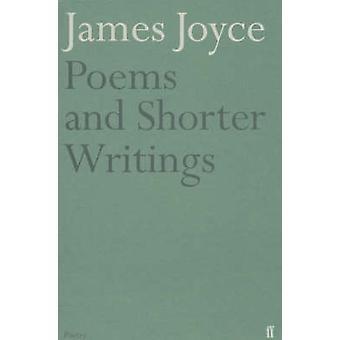 Poems and Shorter Writings (Main) by James Joyce - Richard Ellman - R