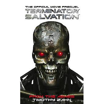 Terminator Salvation - From the Ashes (the Official Movie Prequel Nove
