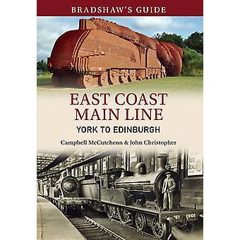 Bradshaw's Guide - East Coast Main Line - York to Edinburgh - Volume 12
