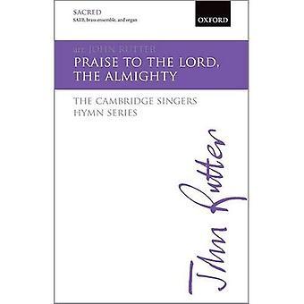 Preiset den Herrn, dem Allmächtigen: SATB vocal score (The Cambridge Singers Hymne Series)