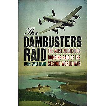 L'incursion de Dambusters (militaires de Cassell Classics)