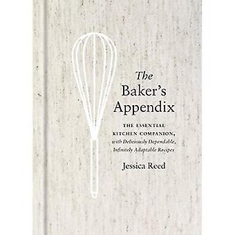 Apêndice do padeiro: O companheiro essencial da cozinha, com receitas deliciosamente confiáveis, infinitamente adaptávelas