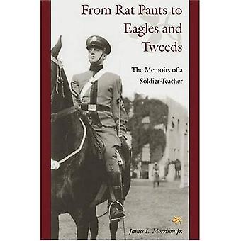 Van Rat broek Eagles en Tweeds: de memoires van een soldaat-leraar