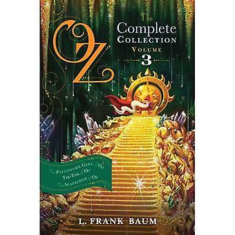 Oz, pełną kolekcję, Tom 3: Dziewczyna Patchwork oz; TIK-Tok oz; Strach na wróble z krainy Oz