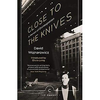 Nära knivar: en memoar av sönderfall - kanoner