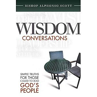 Wisdom Conversations: Simple Truths for Those Called to Lead God's People