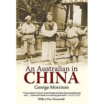 An Australian in China by George Morrison - 9789881762184 Book