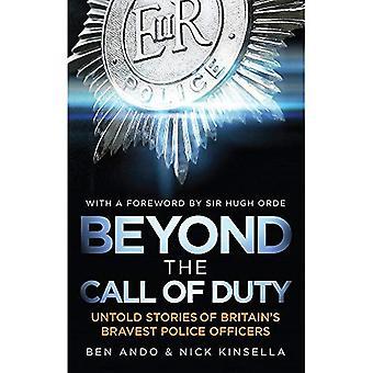 Buiten de Call Of Duty: Onnoemelijke verhalen van Engelands dapperste politieagenten