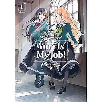 Yuri est mon métier! 1 (Yuri est mon métier!)