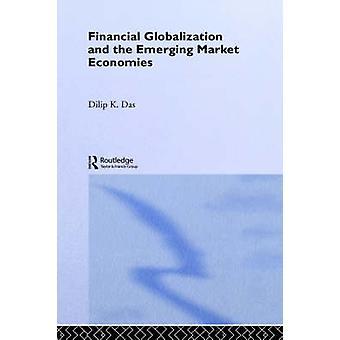La globalisation financière et l'économie de marché émergente par Das & Dilip K.