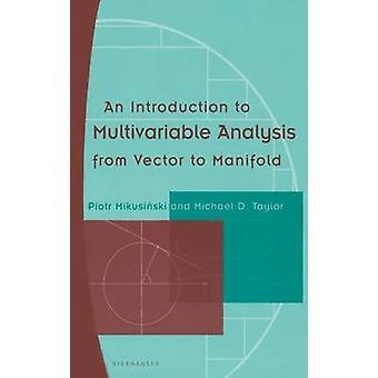 Eine Einführung in die Multivariable Analyse von Vector, Verteiler von Mikusinski & Piotr