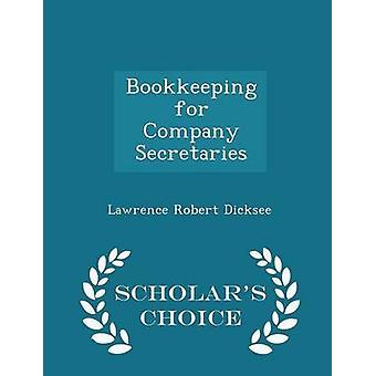 Kirjanpidon yritys sihteerit tutkijat Choice Edition Dicksee & Lawrence Robert