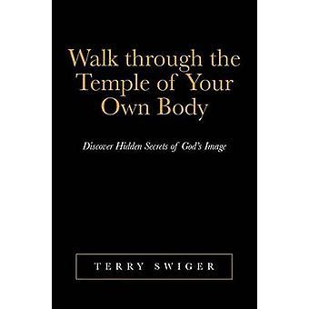 Caminhada através do templo do seu próprio corpo descobrir segredos escondidos da imagem de deuses por Swiger & Terry