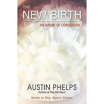The New Birth by Phelps & Austin