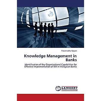 Gestión del conocimiento en los bancos por ahora Paramsothy