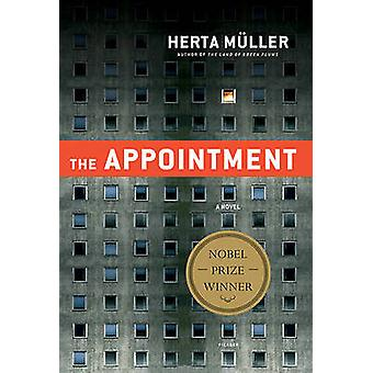 The Appointment by Herta Muller - 9780312655372 Book