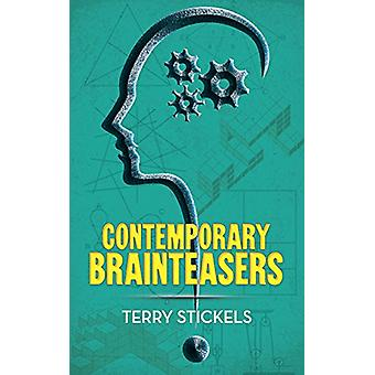 Contemporary Brainteasers by Terry Stickels - 9780486807829 Book