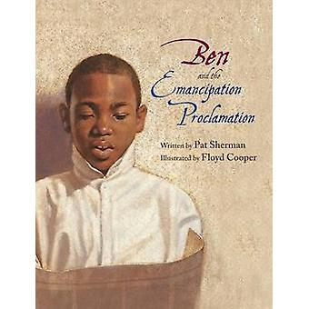 Ben and the Emancipation Proclamation by Pat Sherman - 9780802853196