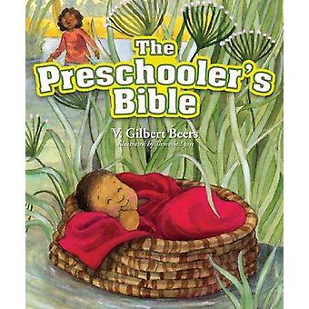 Preschooler's Bible (2nd) by V. Gilbert Beers - 9781434702937 Book