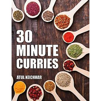 30 Minute Curries by Atul Kochhar - 9781472937773 Book