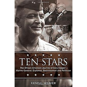 Ten Stars - The African American Journey of Gary Coopermarine General
