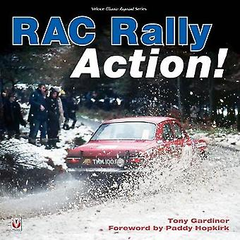 RAC Rally Action! by Tony Gardiner - 9781787112292 Book