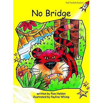 No Bridge - Early - Level 2 (International edition) by Pam Holden - 978