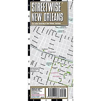 Streetwise New Orleans Map - Laminated City Center Street Map of New