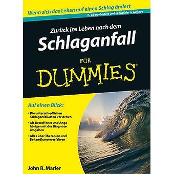 Zuruck Ins Leben Nach dem Schlaganfall Fur Dummies (2nd Revised editi