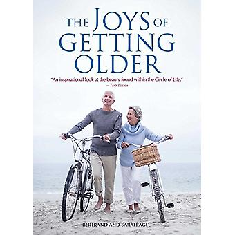 Joys of Getting Older - The by Thomas Senior - 9781449481865 Book