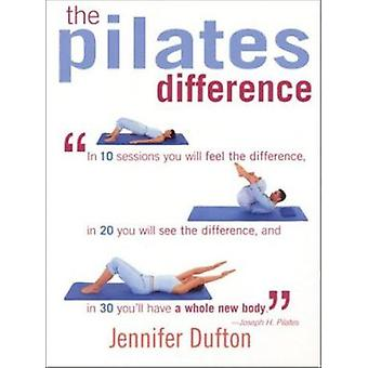 The Pilates Difference by Jennifer Dufton - 9781591201168 Book