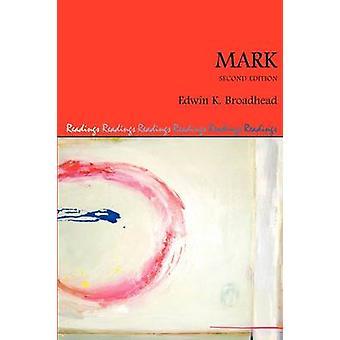 Mark Second Edition by Broadhead & Edwin K.