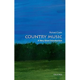 Country Music A Very Short Introduction von Richard Carlin