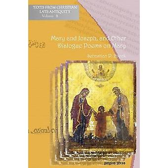 Mary and Joseph and Other Dialogue Poems on Mary by Brock & Sebastian
