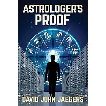 Astrologers Proof by JAEGERS & DAVID JOHN