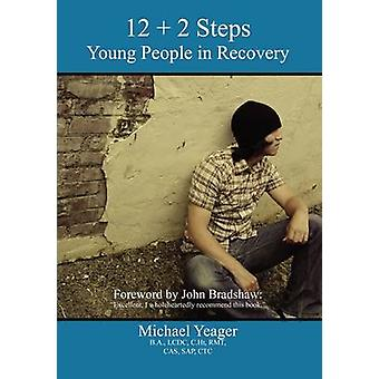 122 Steps Young People in Recovery by Yeager & Michael