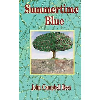 Summertime Blue by John Campbell & Rees