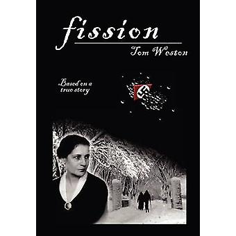 Fission by Weston & Tom