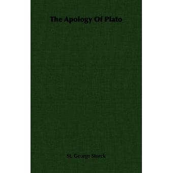 The Apology Of Plato by Storck & St. George