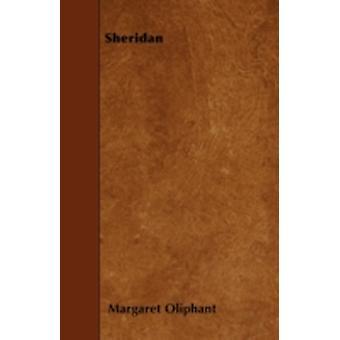 Sheridan by Oliphant & Margaret